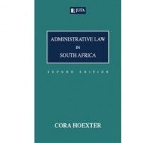 Administrative Law in South Africa 2nd Edition