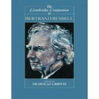 The Cambridge Companion to Bertrand Russell -  Nicholas Griffin
