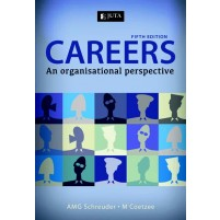 Careers 5 fth Edition An organisational perspective - Coetzee, M