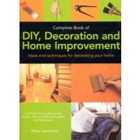 Complete Book of DIY, Decoration and Home Improvement