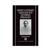 Hardy's Literary Language and Victorian Philology - Dennis Taylor
