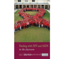 Dealing with HIV and AIDS in the Classroom