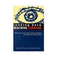 Looking back REACHING FORWARD - Charles Villa-Vicentio and Wilhelm Verwoerd