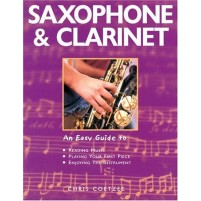 Saxophone & Clarinet  An easy guide to - Chris Coetzee