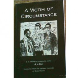 A Victim of Circumstances