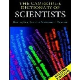 The Cambridge Dictionary of Scientists 2nd ed.- David, Ian, John & Margaret Millar