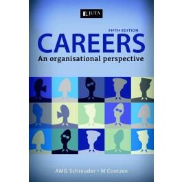 Careers 5 fth Edition An organisational perspective - Coetzee, M