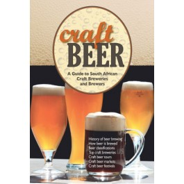 Craft Beer a guide to South African Craft Breweries and Brewwers