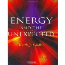 Energy and the Unexpected - Keith J. Laidler