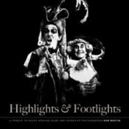 Highlights & Footlights