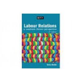 Labour Relations in South Africa  4th edition - R.Venter