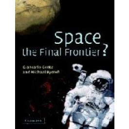 Space the Final Frontier? - Giancarlo Genta anmd Michael Rycroft