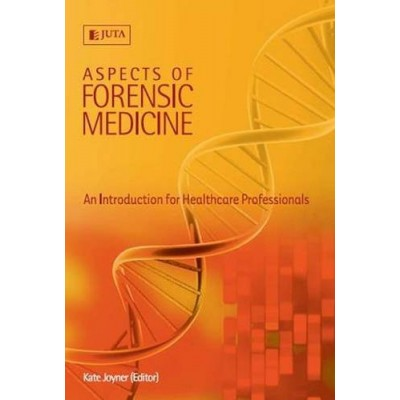 Aspects of Forensic Medicine An Intro for Healthcare Prof