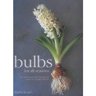 Bulbs for All Seasons
