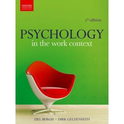 Psychology in the Work Context 5e - Z. Bergh, D. Geldenhuys