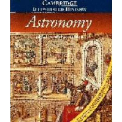 Cambridge Illustrated History: Astronomy - Michael Hoskin