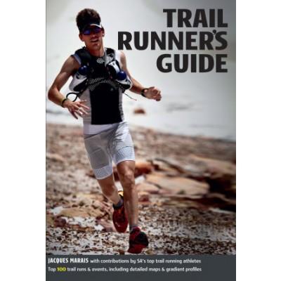 Trail Runner's guide - Jacque Marais