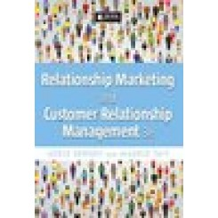 Relationship Marketing and Customer Relationship Management 3rd edition - Berndt, A  Tait M