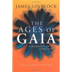 The Ages of Gaia : A Biography of Our Living Earth 2nd - James Lovelock