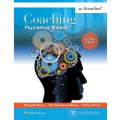 Coaching Psychology Manual 2nd - Margaret Moore