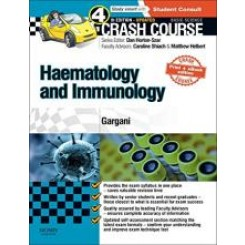 Crash Course Haematology and Immunology: Updated Print + eBook edition, 4e (Paperback)