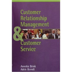 Customer Relationship Management and Customer Service1 st ed
