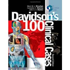 Davidson's 100 Clinical Cases 2nd - Mark Strachan;.....