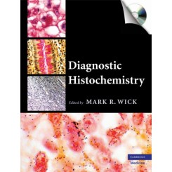 Diagnostic Histochemistry [With CDROM]