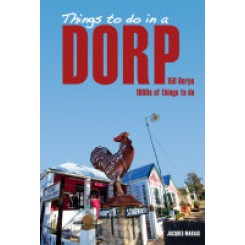 Things to do in a Dorp -Jacques Marais