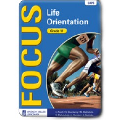 Focus CAPS Life Orientation Grade 11 Learner's Book
