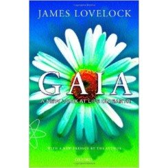 Gaia : A New Look at Life on Earth - James Lovelock