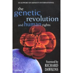 The Genetic Revolution and Human Rights - Justine Burley; Richard Dawkins