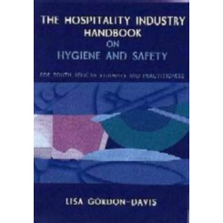 Hospitality Industry Handbook on Hygiene and Safety