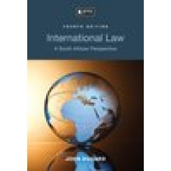 International Law: A South African Perspective 4th Ed - Dugard, J