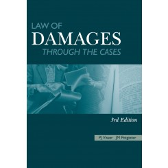 Law of Damages Through the Cases 2 nd ed. - Visser, PJ Potgieter, JM