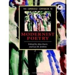 The Cambridge Companion to Modernist Poetry - Alex Davis; Lee M. Jenkins