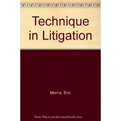Morris Technique in Litigation 5e