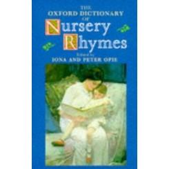 Oxford Dictionary Of Nursery Rhymes (Op)