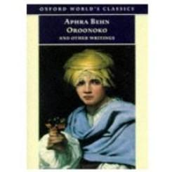 Oroonoko, and Other Writings