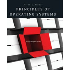 Principles of Operating Systems Design and Applications