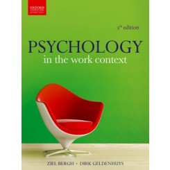 Psychology in the Work Context 5e - Z. Bergh, D. Geldenhuys