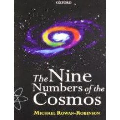 The Nine Numbers of the Cosmos - Michael Rowan-Robinson