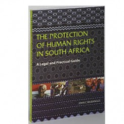 The Protection of Human Rights in South Africa